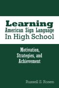 Learning American Sign Language in High School Cover
