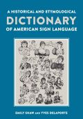 A Historical and Etymological Dictionary of American Sign Language Cover