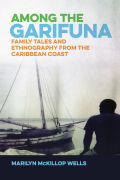 Among the Garifuna Cover