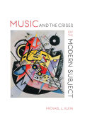 Music and the Crises of the Modern Subject