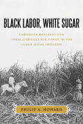 Black Labor, White Sugar Cover