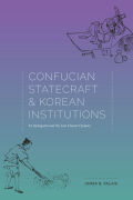 Confucian Statecraft and Korean Institutions Cover