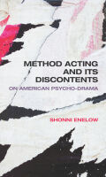 Method Acting and Its Discontents
