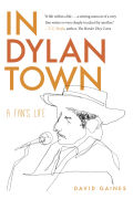In Dylan Town: A Fan's Life