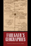 Faulkner's Geographies Cover