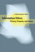 Information Ethics: Privacy, Property, and Power
