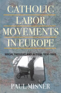 Catholic Labor Movements in Europe Cover