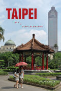 Taipei: City of Displacements