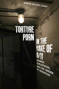 Torture Porn in the Wake of 9/11: Horror, Exploitation, and the Cinema of Sensation
