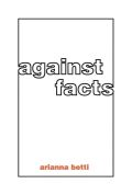Against Facts