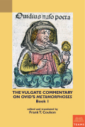 The Vulgate Commentary on Ovid's Metamorphoses, Book 1