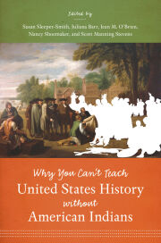 Why You Can't Teach United States History without American Indians