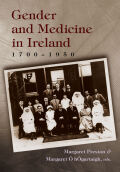 Gender and Medicine in Ireland  1700-1950