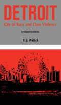Detroit: City of Race and Class Violence, Revised Edition