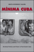 Minima Cuba: Heretical Poetics and Power in Post-Soviet Cuba