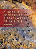 Dinosaur Footprints and Trackways of La Rioja Cover