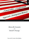 A Conservative and Compassionate Approach to Immigration Reform Cover