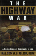 The Highway War: A Marine Company Commander in Iraq