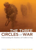 The Three Circles of War: Understanding the Dynamics of Conflict in Iraq