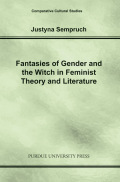 Fantasies of Gender and the Witch in Feminist Theory and Literature  Cover