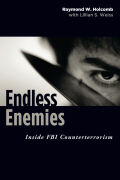 Endless Enemies: Inside FBI Counterterrorism