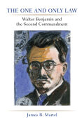 The One and Only Law: Walter Benjamin and the Second Commandment