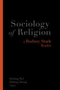 Sociology of Religion: A Rodney Stark Reader
