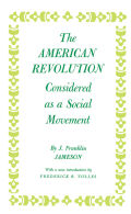 American Revolution Considered as a Social Movement Cover