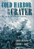 Cold Harbor to the Crater Cover