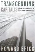 Transcending Capitalism: Visions of a New Society in Modern American Thought