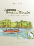 Among the Swamp People Cover