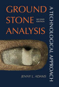 Ground Stone Analysis: A Technological Approach