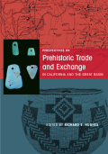 Perspectives on Prehistoric Trade and Exchange in California and the Great Basin