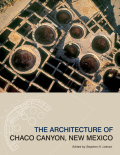 The Architecture of Chaco Canyon, New Mexico Cover