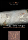 Meetings at the Margins: Prehistoric Cultural Interactions in the Intermountain West
