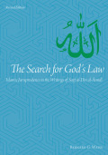 The Search for God's Law: Islamic Jurisprudence in the Writings of Sayf al-Din al-Amidi