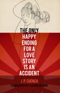 The Only Happy Ending for a Love Story Is an Accident Cover