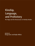 Kinship, Language, and Prehistory: Per Hage and the Renaissance in Kinship Studies