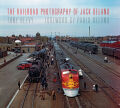 The Railroad Photography of Jack Delano Cover