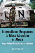 International Responses to Mass Atrocities in Africa