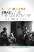 Brazil and the Dialectic of Colonization