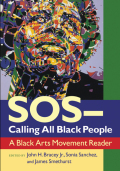 SOS—Calling All Black People: A Black Arts Movement Reader