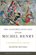 The Contemplative Self after Michel Henry Cover