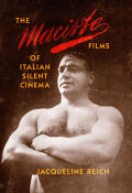 The Maciste Films of Italian Silent Cinema