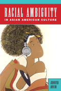 Racial Ambiguity in Asian American Culture Cover