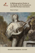 Bibliographical Guide to the Study of the Troubadours and Old Occitan Literature Cover