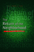 The Return of the Neighborhood as an Urban Strategy