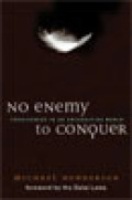 No Enemy to Conquer