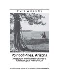 Point of Pines: A History of the University of Arizona Archaeological Field School