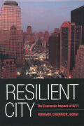 Resilient City: The Economic Impact of 9/11